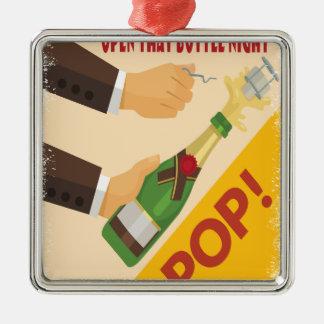 Open That Bottle Night - Appreciation Day Silver-Colored Square Ornament