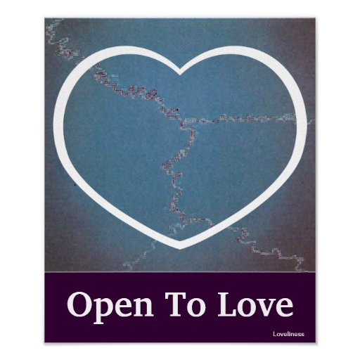 Open To Love Poster-Customize