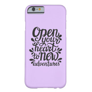 Open Your Heart To New Adventures Barely There iPhone 6 Case