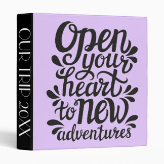 Open Your Heart To New Adventures Binders