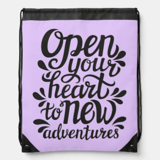 Open Your Heart To New Adventures Drawstring Bag