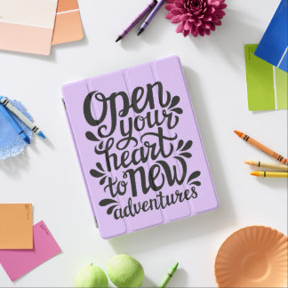 Open Your Heart To New Adventures iPad Cover