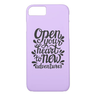 Open Your Heart To New Adventures iPhone 8/7 Case