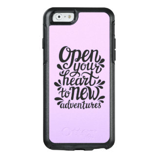 Open Your Heart To New Adventures OtterBox iPhone 6/6s Case