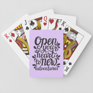 Open Your Heart To New Adventures Playing Cards