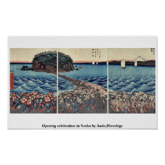 Opening celebration in Soshu by Ando,Hiroshige Poster