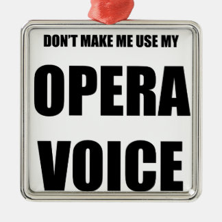 Opera Voice Metal Ornament