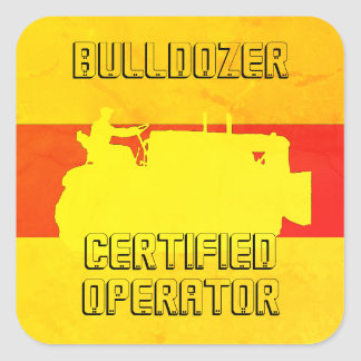 OPERATING ENGINEER BULLDOZER CERTIFIED SOUTHWEST SQUARE STICKER