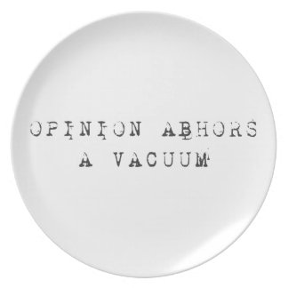 Opinion Abhors a Vacuum Tee Dinner Plates