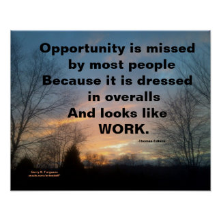 OPPORTUNITY IS MISSED THOMAS EDISON CUSTOM POSTER