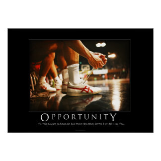 Opportunity Motivational Humor Poster