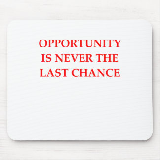 OPPORTUNITY MOUSE PAD