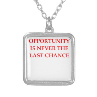OPPORTUNITY SILVER PLATED NECKLACE