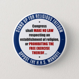 Oppose The HHS Mandate 2 Inch Round Button