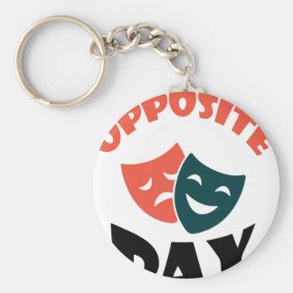 Opposite Day - Appreciation Day Keychain