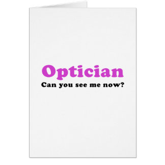 Optician Can You See Me Now Card