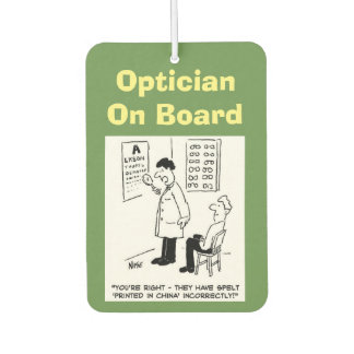 Optician on board. Funny cartoon about Opticians. Air Freshener