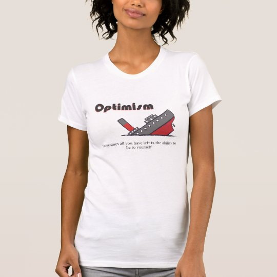 Optimisim T-Shirt