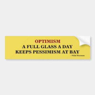 Optimism Keeps Pessimism at Bay bumper sticker
