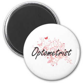 Optometrist Artistic Job Design with Butterflies Magnet