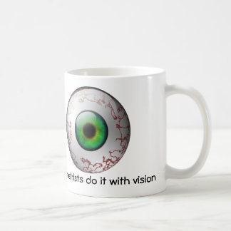 Optometrists do it with vision Mug