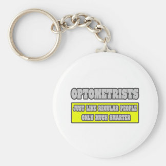 Optometrists...Much Smarter Keychain