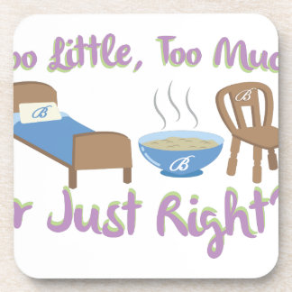 Or Just Right Drink Coaster
