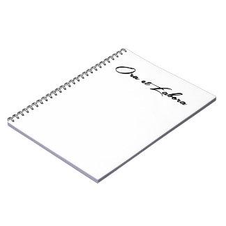 Ora et Labora Note Book