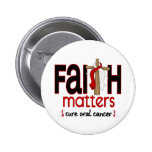 Oral Cancer Faith Matters Cross 1 Pinback Button