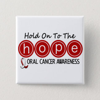 Oral Cancer HOPE 5 2 Inch Square Button