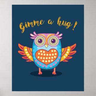 Orange Blue Purple Gimme a Hug Owl Poster