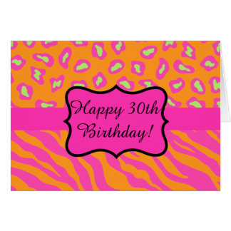 Orange Fuchsia Pink Zebra Leopard 30th Birthday Card