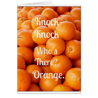 Orange Knock-Knock Joke Feeling Better? Card