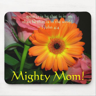 orange lala pink roses, Mighty Mom!, ...greater... Mouse Pad