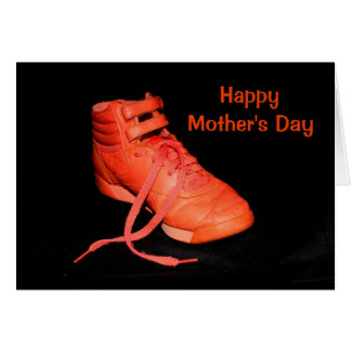 Orange Shoe Glad I'm Your Son? Mother's Day Card