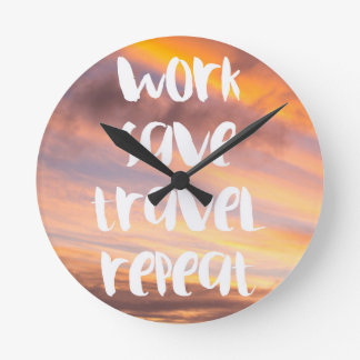Orange Sunset Work Save Travel Repeat Clock