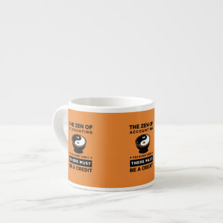 Orange The Zen of Accounting There Must Be Credit Espresso Cup