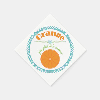 Orange You Glad It's Summer Fun Fruit Theme Paper Napkins