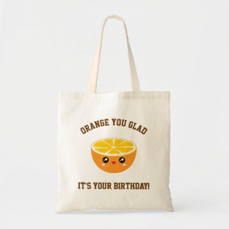 Orange You Glad It's Your Birthday Kawaii Cute Tote Bag