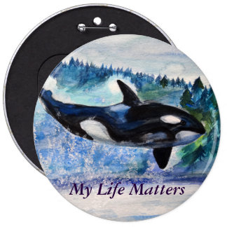 Orca lovers Nature friedly  Badge 6 Inch Round Button