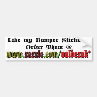 Order My Stickers! Bumper Sticker