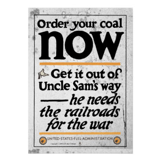 Order your coal now 1917 poster