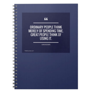 Ordinary People Think Merely of Spending Time Note Books