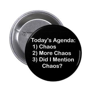 Ordre du jour d'aujourd'hui : Chaos Macaron Rond 5 Cm