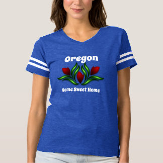 Oregon Or Your State Home Sweet Home T-shirt
