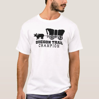 Oregon Trail Champion T-Shirt
