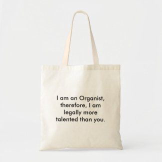organ, I am an Organist, therefore, I am legall... Tote Bag