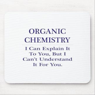 Organic Chemist Joke .. Explain Not Understand Mousepads