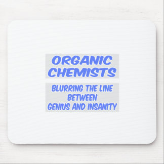 Organic Chemist Joke Genius and Insanity Mouse Pads