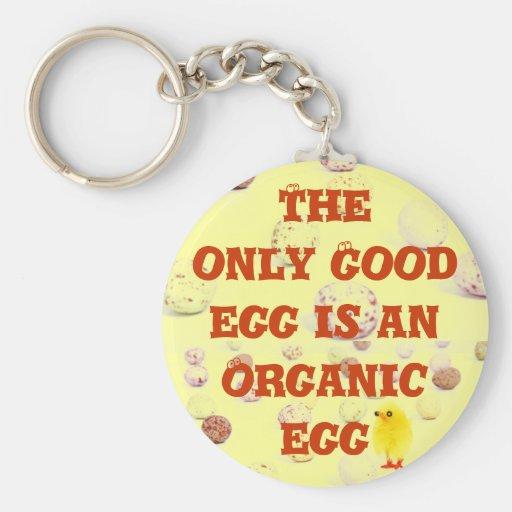 Organic egg keychain